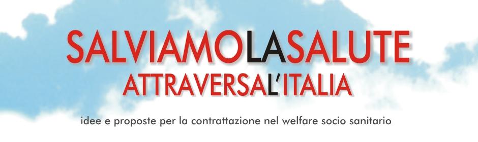 CGIL: La Campagna 'Salviamo La Salute' Attraversa L'Italia